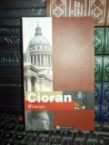 CIORAN - SFARTECARE , 2003