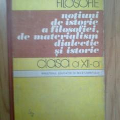 g1 Filosofie. Notiuni de istorie a filosofiei, de materialism dialectic