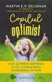 Cumpara ieftin Copilul optimist. Cum sa previi depresia si sa-i consolidezi increderea in sine/Martin Seligman