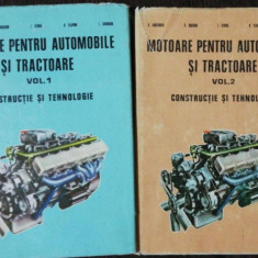MOTOARE PENTRU AUTOMOBILE SI TRACTOARE - I.STOICA/B.CLAPONI & CO 2 VOL