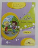 LOVE ENGLISH - STUDENT'S BOOK , GRADE 1 by LORETTA MASTACAN and RAMONA ENESCU , 2008