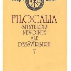 Filocalia sfintelor nevointe ale desavarsirii - Vol 7 | Dumitru Staniloae