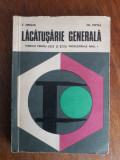 Lacatuserie generala - E. Ariesan /  R4P4F, Alta editura