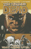 The Walking Dead Volume 18: What Comes After, Paperback
