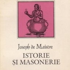 Istorie si Masonerie  -  Joseph de Maistre