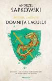 Domnita Lacului - Seria Witcher. Partea a VII-a, Andrzej Sapkowski