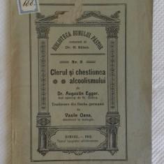 CLERUL SI CHESTIUNEA ALCOOLISMULUI 1912