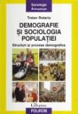 Cumpara ieftin Demografie si sociologia populatiei