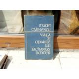 VIATA SI OPINIILE LUI ZACHARIAS LICHTER , Matei Calinescu , 1971