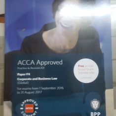 Corporate and Business Law, Practice & Revision Kit, ACCA approved, Paper F4