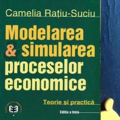 Modelarea & simularea proceselor economice Camelia Ratiu-Suciu