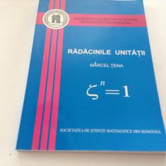 RADACINILE UNITATII  MARCEL TENA--RF17/4