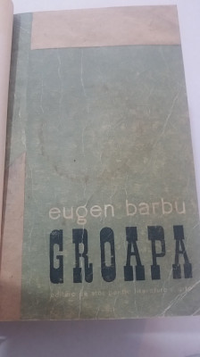 RWX 77 - GROAPA - EUGEN BARBU - EDITIA 1957 foto