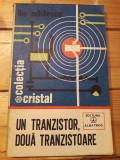 Carte Un tranzistor doua tranzistoare Mihaescu