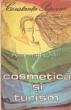 Cumpara ieftin Cosmetica Si Turism - Constanta Popovici