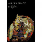 La tiganci -Mircea Eliade