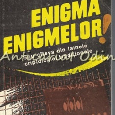 Enigma Enigmelor! - Tanase Mihai, Gheorghe Ilie, Mircea Andrasiu