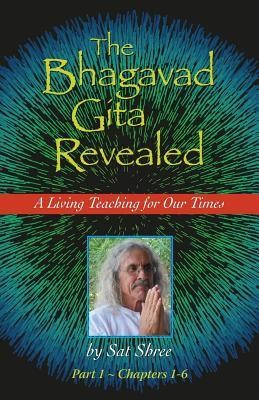 The Bhagavad Gita Revealed: A Living Teaching for Our Times foto