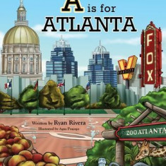 A is for Atlanta