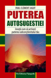 Puterea autosugestiei/Paul Clement Jagot