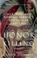 Honor Killing: Race, Rape, and Clarence Darrow's Spectacular Last Case foto
