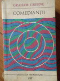 Comediantii - Graham Greene ,303565