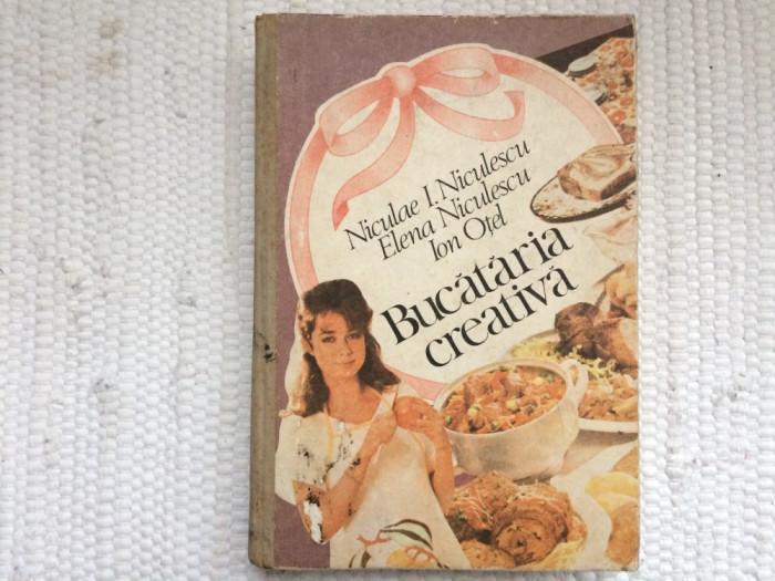 bucataria creativa niculae elena niculescu ion otel carte editura ceres 1989