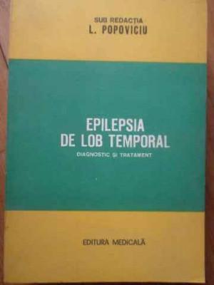Epilepsia De Lob Temporal Diagnostic Si Tratament - L. Popoviciu ,519007 foto