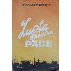 Lupta pentru pace, vol. 1
