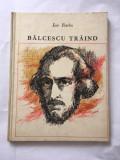 Ion Barbu - Balcescu traind, versuri /poezii, ilustratii Val Munteanu, 1971