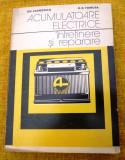Carte   Exploatarea si   repararea   acumulatoarelor  electrice        Clondescu