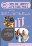 Limba și literatura română. Fișe de lucru de predare-învățare diferențiată. Clasa a XI-a Semestrul II