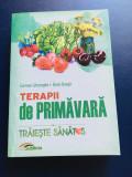 Terapii de Primavara - Carmen Gheorghe, Doris Oarga, editura Lux Sublima, 2016