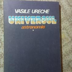 UNIVERSUL vol 1 - ASTRONOMIE de prof. VASILE URECHE