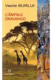 Campiile Okavango - Vasile Burlui