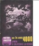 Victor Anestin - In anul 4000 sau o calatorie in Venus