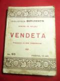 H.de Balzac- Vendeta- Bibl.Dimineata nr.93 Ed.Adevarul ,trad.A.Canarache ,107 p