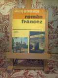 "Ghid de conversatie Roman - Francez ""9809"""