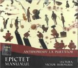 CD Epictet Lectura: Victor Rebengiuc – Antidepresiv La Purtător