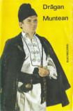 Caseta audio Dragan Muntean - Eu Cant Padurenilor, originala