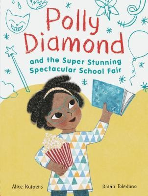 Polly Diamond and the Super Stunning Spectacular School Fair: Book 2 foto