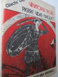 Vanatorul negru - Pierre Vidal Naquet