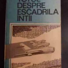 Totul Despre Escadrila Intai - Victor Donciu ,546180
