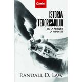 Istoria terorismului. De la asirieni la jihadisti - Randall D. Law