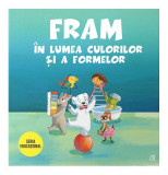 Fram în lumea culorilor și a formelor