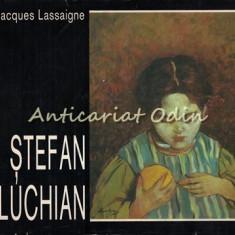 Stefan Luchian - Jacques Lassaigne