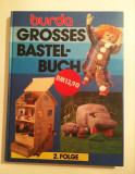 * Burda Grosses Bastelbuch - Folge - Modele si tipare DIY jucarii, lb. germana