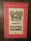 Zastra Fachirul - Eugeniu Est
