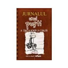 """Jurnalul unui pusti - volumul 7 """"A cincea roata la caruta"""""""