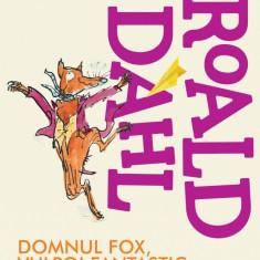 Domnul Fox, vulpoi fantastic   Roald Dahl
